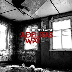 Adelitas Way The Collapse