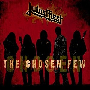 Judas Priest, The Chosen Few