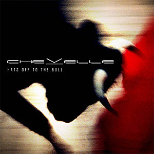 Chevelle 'Hats Off to the Bull'