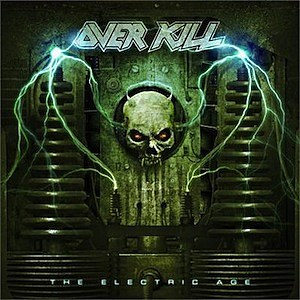 Overkill, 'The Electric Age'