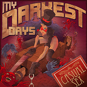 My Darkest Days, 'Casual Sex'