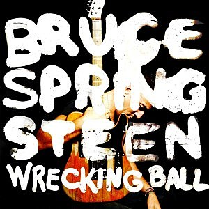 Bruce Springsteen - 'Wrecking Ball'