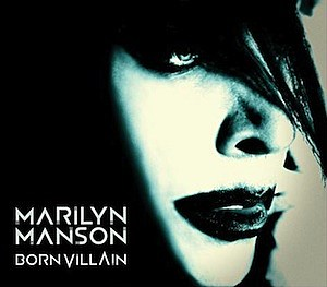 Marilyn Manson Born Villlain