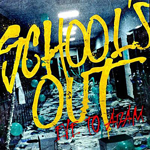 Eve To Adam-School's Out