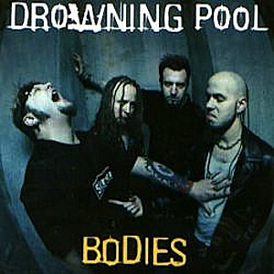 No 29 Drowning Pool Bodies Top 21st Century Hard