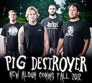 Pig Destroyer Fall 2012
