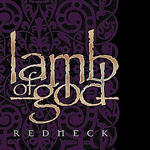 Lamb of God - Redneck
