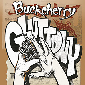 Buckcherry Gluttony