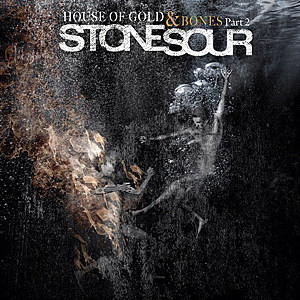 Stone Sour House of Gold & Bones Pt. 2