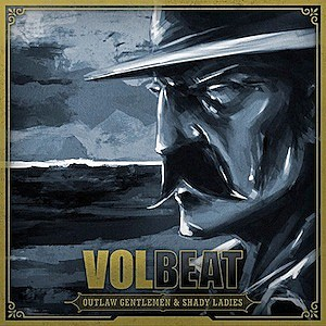 Volbeat, 'Outlaw Gentlemen & Shady Ladies'