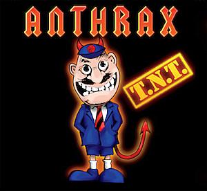 Anthrax TNT
