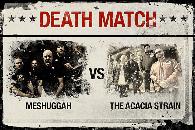 Meshuggah vs. The Acacia Strain