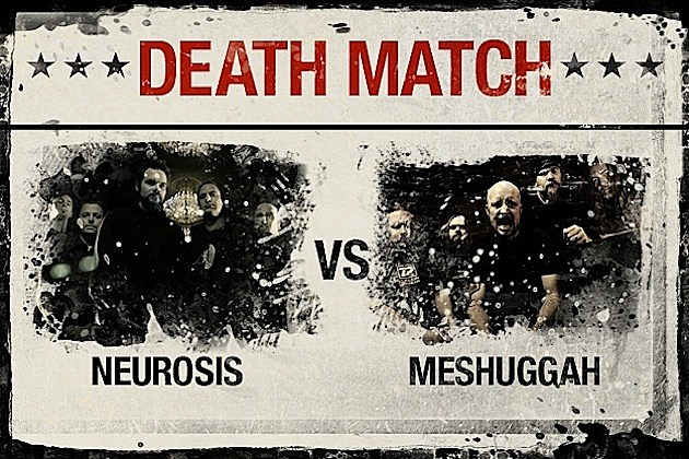 Neurosis vs. Meshuggah