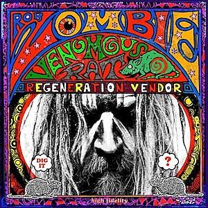 Rob Zombie - 'Venomous Rat Regeneration Vendor' Album Review