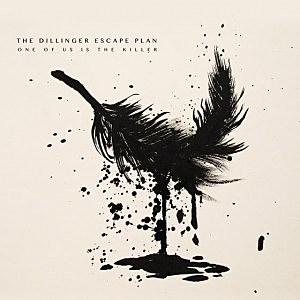 The Dillinger Escape Plan, 'One of Us Is the Killer'