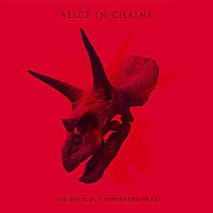 Alice in Chains-The Devil Put Dinosaurs Here