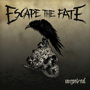 Escape the Fate-Ungrateful