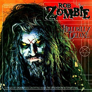 Rob Zombie, 'Hellbilly Deluxe'