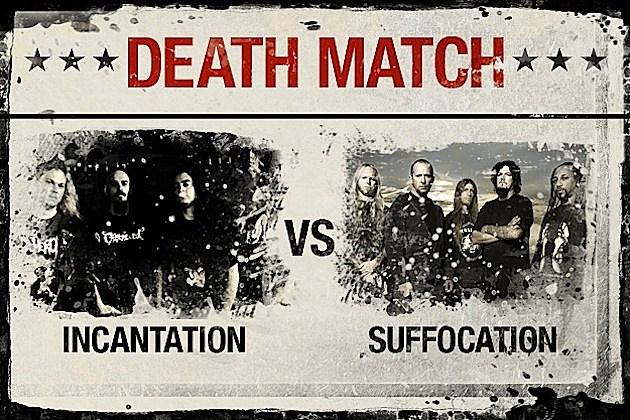 Incantation vs. Suffocation