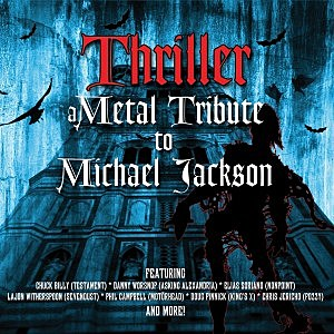 'Thriller: A Metal Tribute to Michael Jackson'