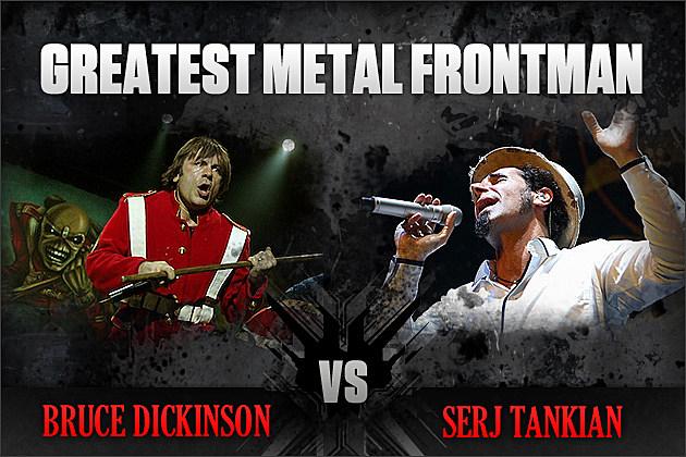 Bruce Dickinson vs. Serj Tankian
