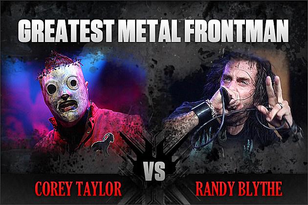 Corey Taylor vs. Randy Blythe