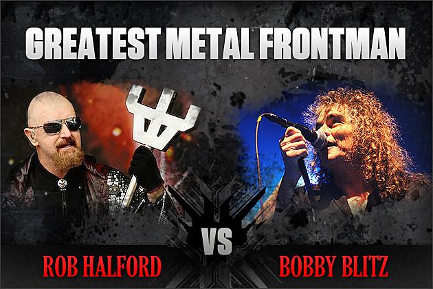Rob Halford vs. Bobby Blitz