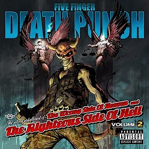 Five Finger Death Punch - The Wrong Side of Heaven and the Righteous Side of Hell:  Volume 2