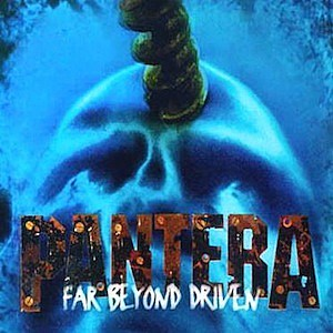Pantera, 'Far Beyond Driven'