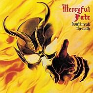 Mercyful Fate, 'Don't Break the Oath'