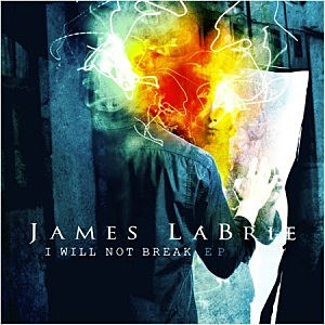 James Labrie, 'I Will Not Break'