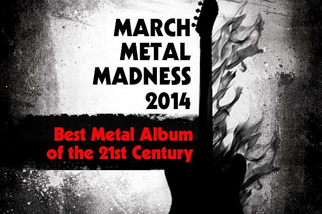 March Metal Madness 2014