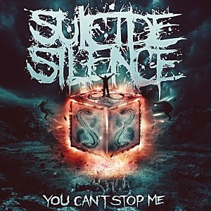 Suicide Silence, 'You Can't Stop Me'
