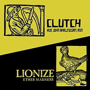 Clutch Lionize Split