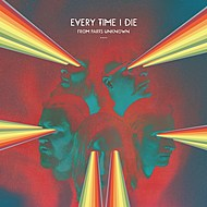 Every Time I Die, 'From Parts Unknown'