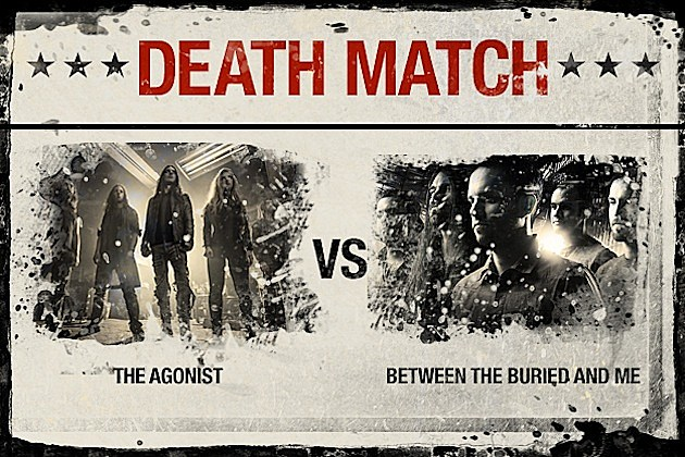 The Agonist vs. Between the Buried and Me