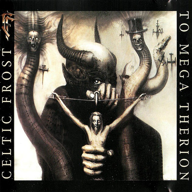 Celtic Frost, 'To Mega Therion'