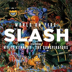 Slash, 'World on Fire'