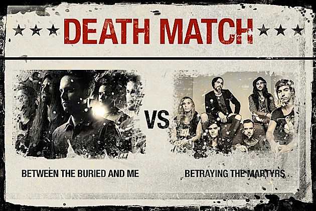 Between the Buried and Me vs. Betraying the Martyrs