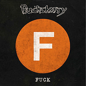 Buckcherry Fuck
