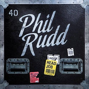 Phil Rudd, 'Head Job'