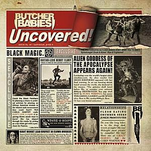 Butcher Babies - Uncovered