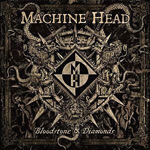 Top Metalpapy Fevrier 2015  Machine-Head-Bloodstone-and-Diamonds