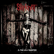 Slipknot, '.5: The Gray Chapter'