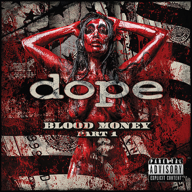 Rock Reviews dirt image: http://loudwire.com/files/2016/07/Dope_BloodMoney_Cover.jpg