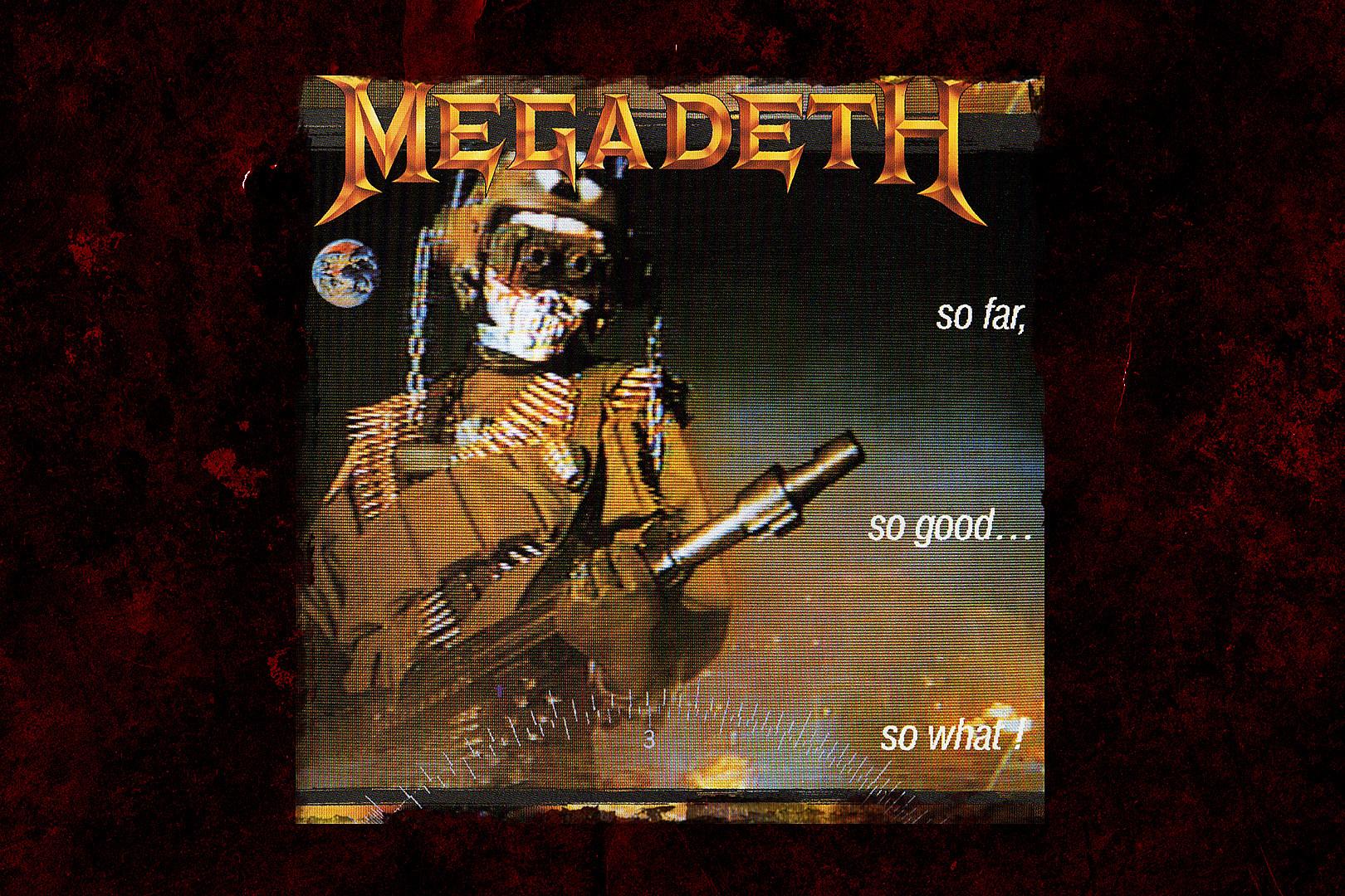30 Years Ago: Megadeth Release 'So Far, So Good… So What!'