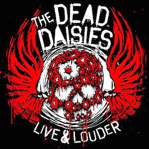 Resultado de imagem para the dead daisies live & louder cover