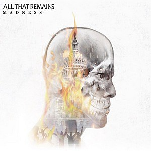 Image result for album art All That Remains: Madness