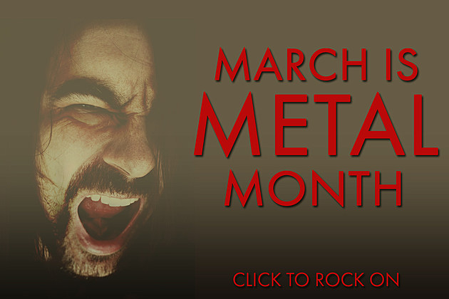 March Is Metal Month