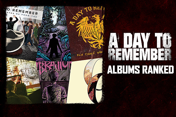 A Day to Remember Albums Ranked A Day To Remember Albums